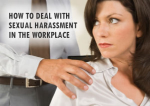 Dealing with Sexual Harassment at Work Employment Attorney