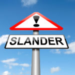 Slander Employment Law Attorney Libel Defamation Basics
